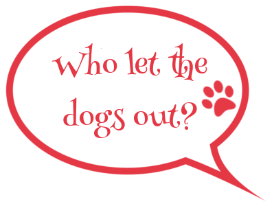 speech bubble who lets the dogs out